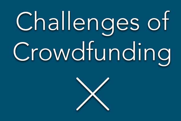 Challenges of Crowdfunding