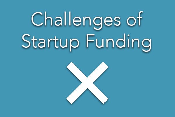 Challenges of Startup Funding